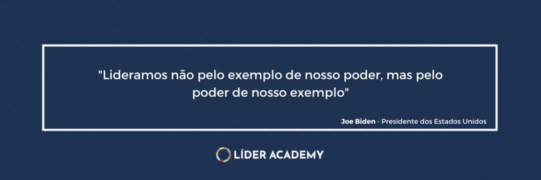 Frase de liderança: Lideramos não pelo exemplo de nosso poder, mas pelo poder de nosso exemplo