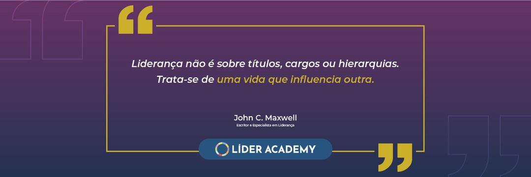 Frase de liderança: John C. Maxwell