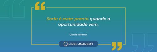 Frase de liderança:Oprah Winfrey