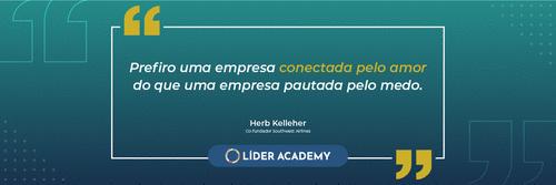 Frase de liderança: Herb Kelleher