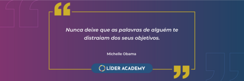 Frase de liderança: Michelle Obama