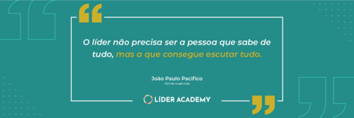 Frase de liderança: João Paulo Pacifico